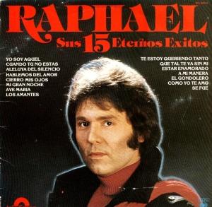 Raphael - 15 Eternos Exitos Tras